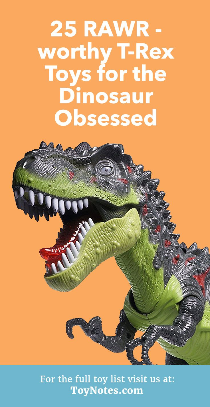 T Rex Toy : Rawr worthy t rex toys for the dinosaur obsessed toy