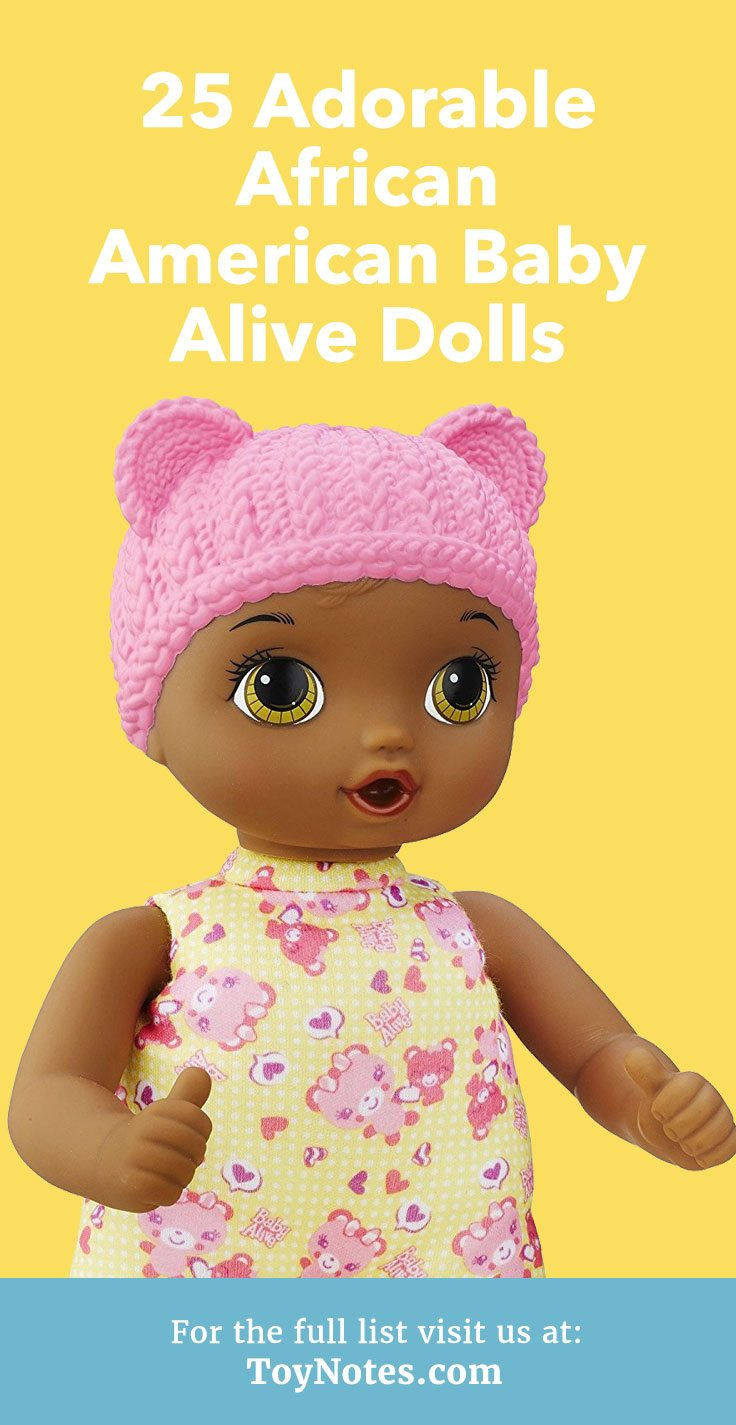 25 Adorable African American Baby Alive Dolls Toy Notes