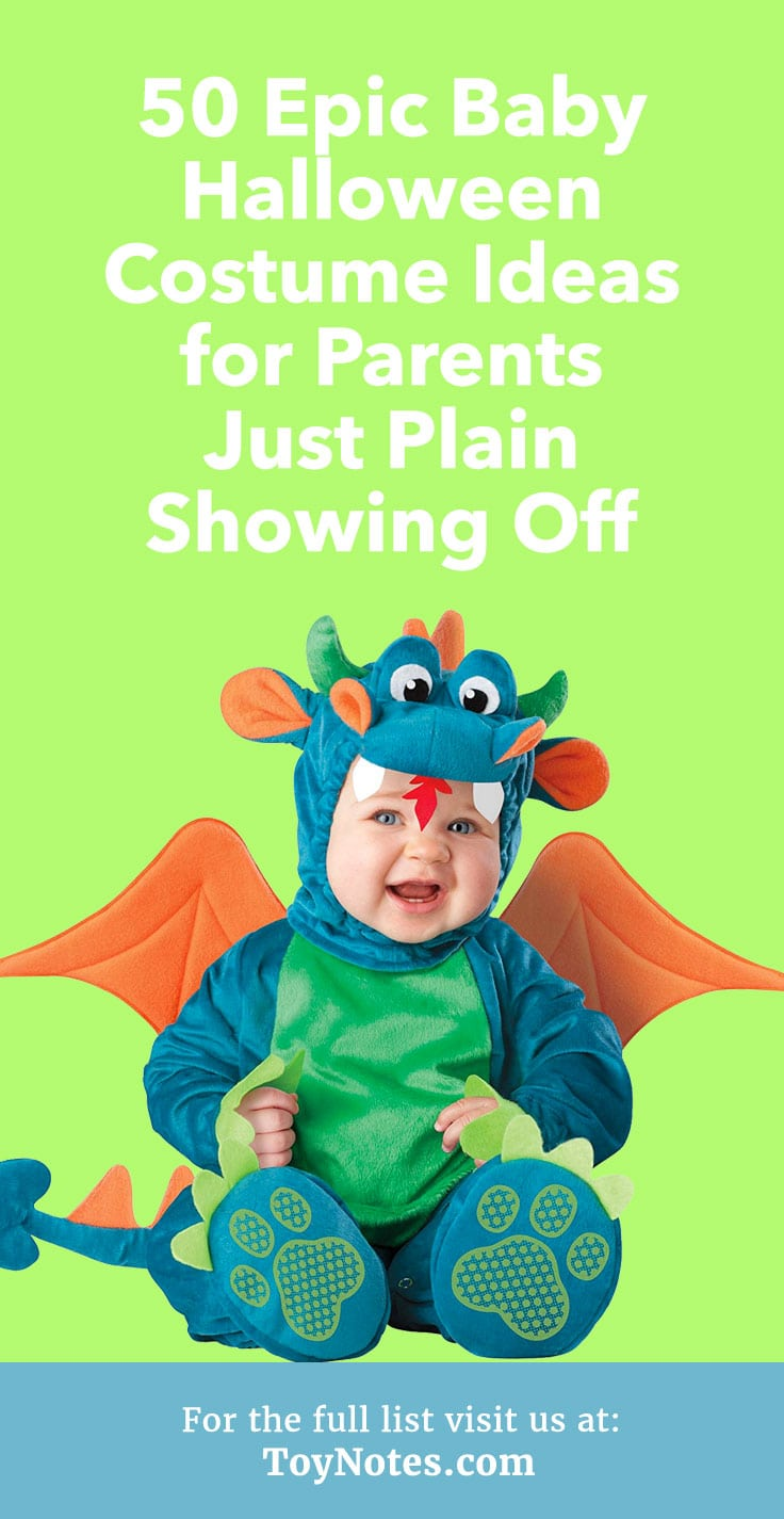 For the very best baby Halloween costumes around look no further than this here list  sc 1 st  Toy Notes & 50 Epic Baby Halloween Costume Ideas for Parents Just Plain Showing ...