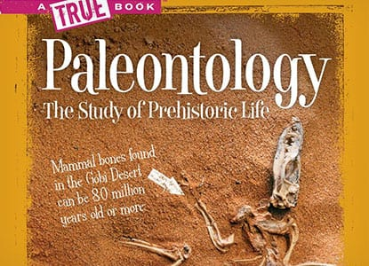 Paleontology: The Study of Prehistoric Life
